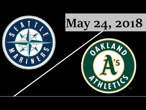 Seattle Mariners vs Oakland Athletics Highlights || May 24, 2018