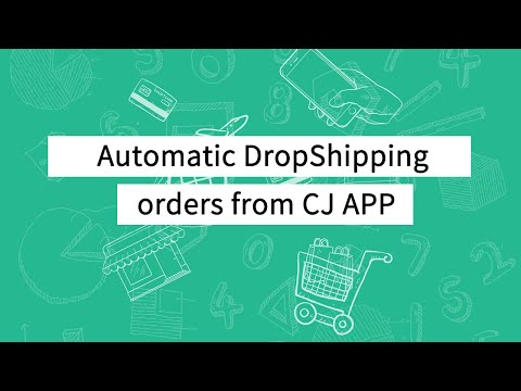 Automatic DropShipping orders from CJ APP