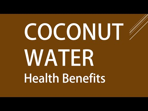 Coconut water - Amazing Health Benefits of Coconut water - Coconut for Good Health