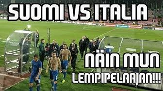 MÄ PÄÄSIN NÄKEMÄÄN MUN LEMPIPELAAJAN LIVENÄ!!! | Suomi-Italia 1-2