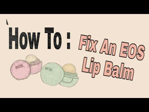 Fixing EOS Lip Balms | AllThatJazz