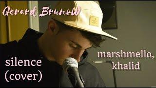 Silence -Marshmello, Khalid cover by Gerard Bruno
