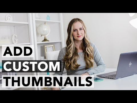 How to Add a Custom Thumbnail to YouTube Videos 2019 - Beginners Tutorial