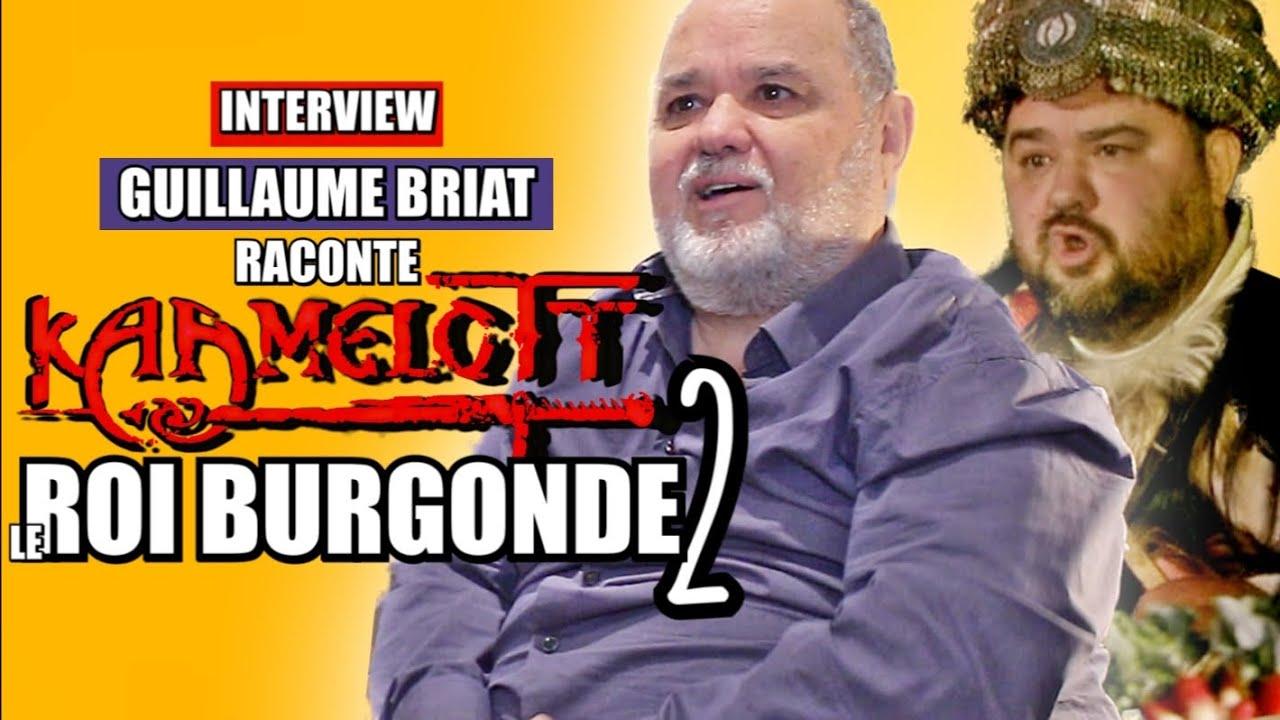 Kaamelott: Le ROI BURGONDE 2: l'acteur raconte son retour dans la série.(interview Guillaume Briat)