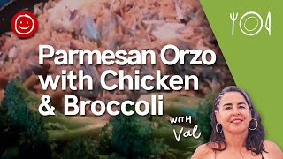 Parmesan Orzo With Chicken & Broccoli