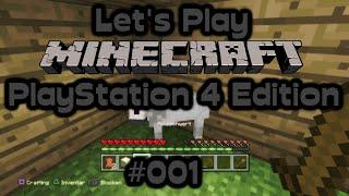 Let's Play Minecraft: PlayStation 4 Edition #001: Willkommen im Klötzchen-Land [PS4] [HD]