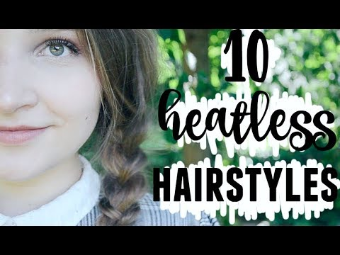 10 Summer Back to School Heatless Hairstyles