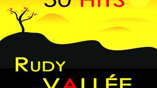 Rudy Vallee - Would You Like to Take a Walk?
