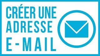 Tutoriel - Créer une adresse E-Mail