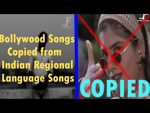 Bollywood Songs Copied from Indian Regional Language Songs