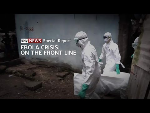 Ebola Crisis: Special Report From The Front Line