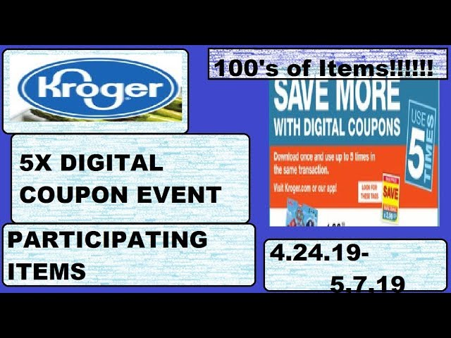 Kroger 5X Digital Coupon Participating Items List- 4/24/19-5