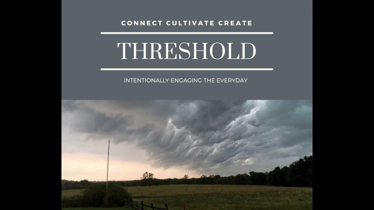 Threshold Story: Week #1 Recap