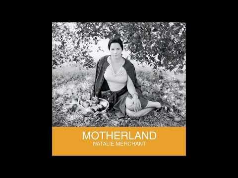 Natalie Merchant - Motherland (2001)