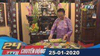 #24hchuyendong #tayninhtv #thoisuhomnay 24h Chuyển động 25-01-2020 | Tin tức hôm nay | TayNinhTV