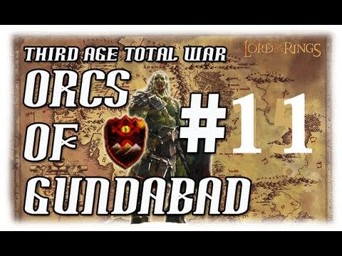 Let's Play: Third Age Orcs Of Gundabad Campaign | Episode 11