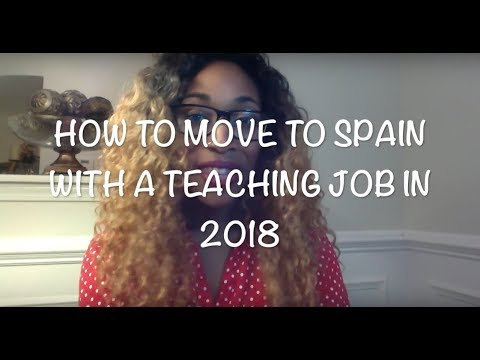 How to Move to Spain with a JOB in 2018