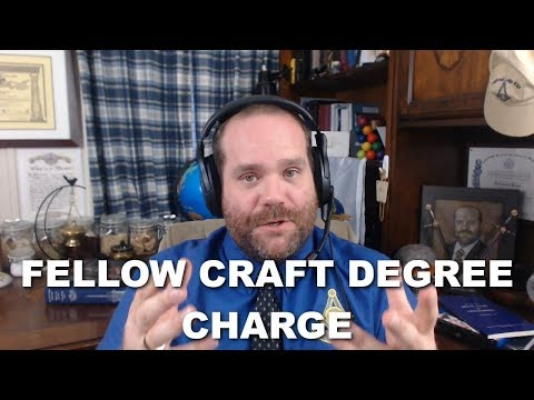 Fellow Craft Degree – Charge