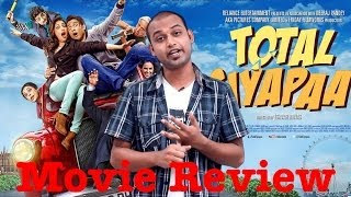 Total Siyapaa Movie Review by Rony Dutta