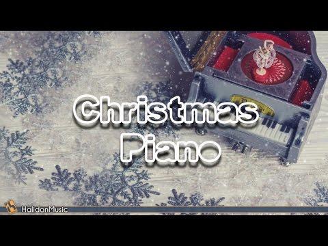 Christmas Piano: Instrumental Christmas Songs | Christmas Atmosphere