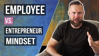 Employee Vs Entrepreneur - How Do Their Mindsets Compare?