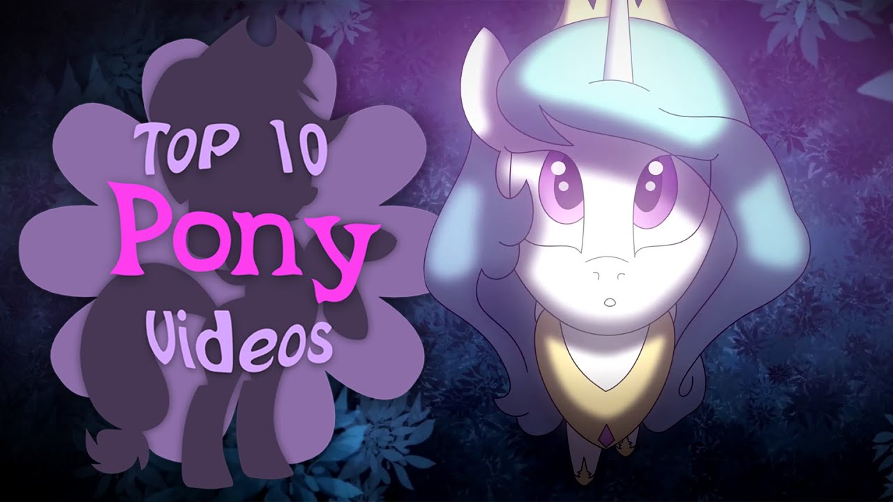 The Top 10 Pony Videos of June 2020
