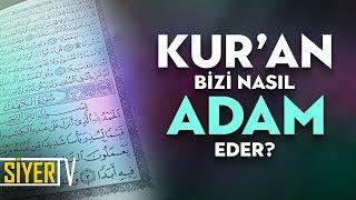 Kur'an Bizi Nasıl Adam Eder? | Muhammed Emin Yıldırım