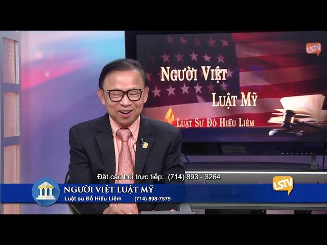 Người Việt Luật Mỹ Phần 3 (4-1-20) với Luật Sư Đỗ Hiếu Liêm LSTV