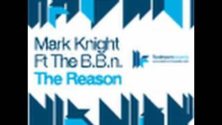 Mark Knight feat. The B.B.n. - The Reason - Rene Amesz & Peter Gelderblom Remix
