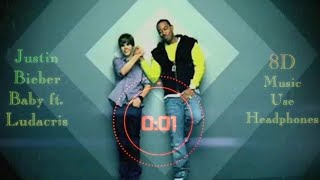 Justin Bieber - Baby ft. Ludacris (8D AUDIO) 3D SONG 3D AUDIO 8D SONG