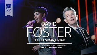 "David Foster ft. Lea Simanjuntak ""I Have Nothing, I Will Always Love You"" Java Jazz Festival 2016"