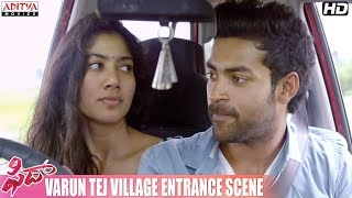 Fidaa Movie || Varun Tej Village Entrance Scene || Varun Tej, Sai Pallavi || Sekhar Kammula