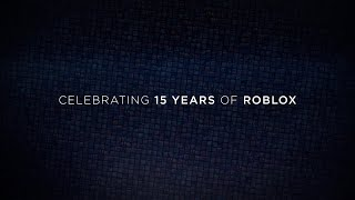 Celebrating 15 years of Roblox