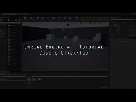 Unreal Engine 4 Tutorial | Double Click\Tap | Download Included