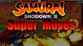 Samurai Showdown 3 All Super Moves