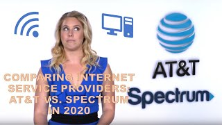 Comparing Internet Service Providers: AT&T vs. Spectrum in 2020