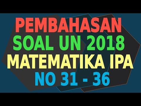 pembahasan-soal-un-2018-matematika-ipa-(#31,#32,#34,#35,#36)