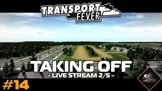 Taking Off | Transport Fever (live stream part 2/5) | North Atlantic #14