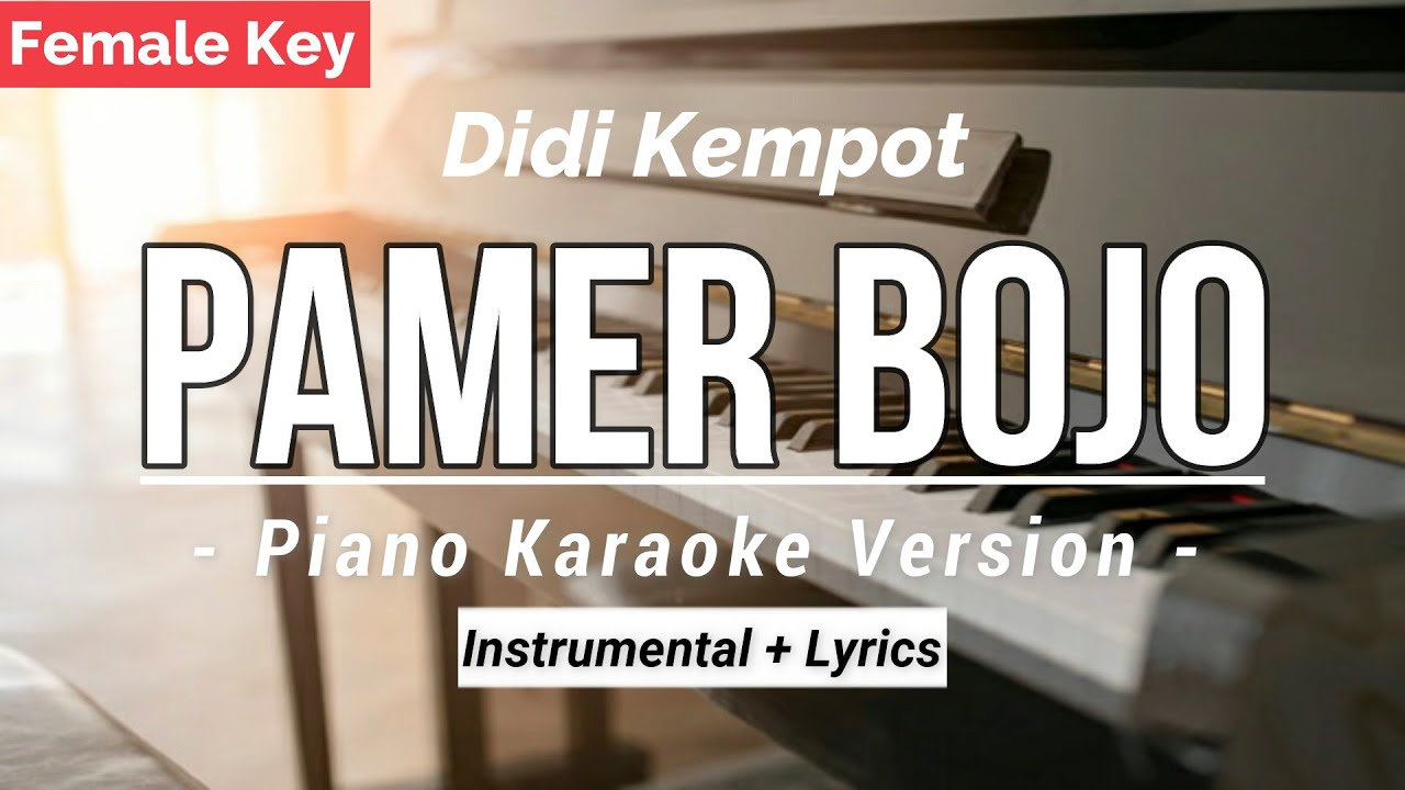 Pamer Bojo Didi Kempot Karaoke Piano Female Key Cover Chords Chordify