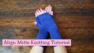 Align Mitts Knitting Tutorial