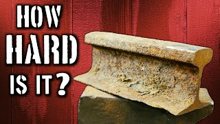 How hard is a railroad track anvil?