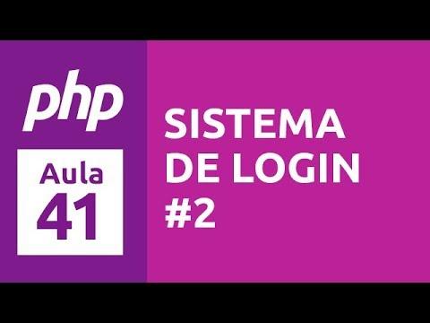 Curso de PHP 7 - Aula 41 - Sistema de Login (PHP Procedural) #2