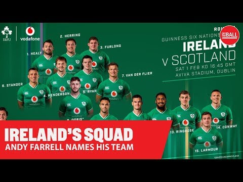 SIX NATIONS PREVIEW | Farrell names his starting team for Scotland | LIVE