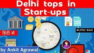 Delhi NCR new STARTUP capital of India, Delhi ahead of Mumbai & Bengaluru in Startup Ecosystem