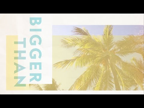 For All Seasons - Bigger Than (Lyric Video)