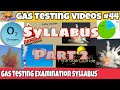 Gas testing examination syllabus || part 2 || Mine gases and General atmosphere