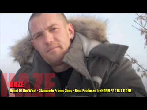 HAZE - Heart Of The West - Stampede Promo Song - Beat Produced by HARM PRODUCTIONS