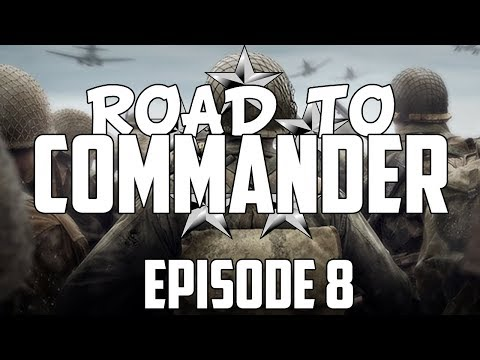Call of Duty: WWII - Road to Commander - Episode 8! (COD WWII RTC)