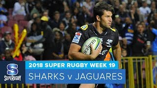 HIGHLIGHTS: 2018 Super Rugby Week 19: Sharks v Jaguares