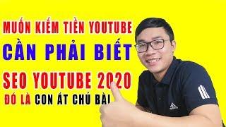 Muốn Kiếm Tiền Youtube Phải Biết Các Loại Seo Youtube 2020 | Duy MKT